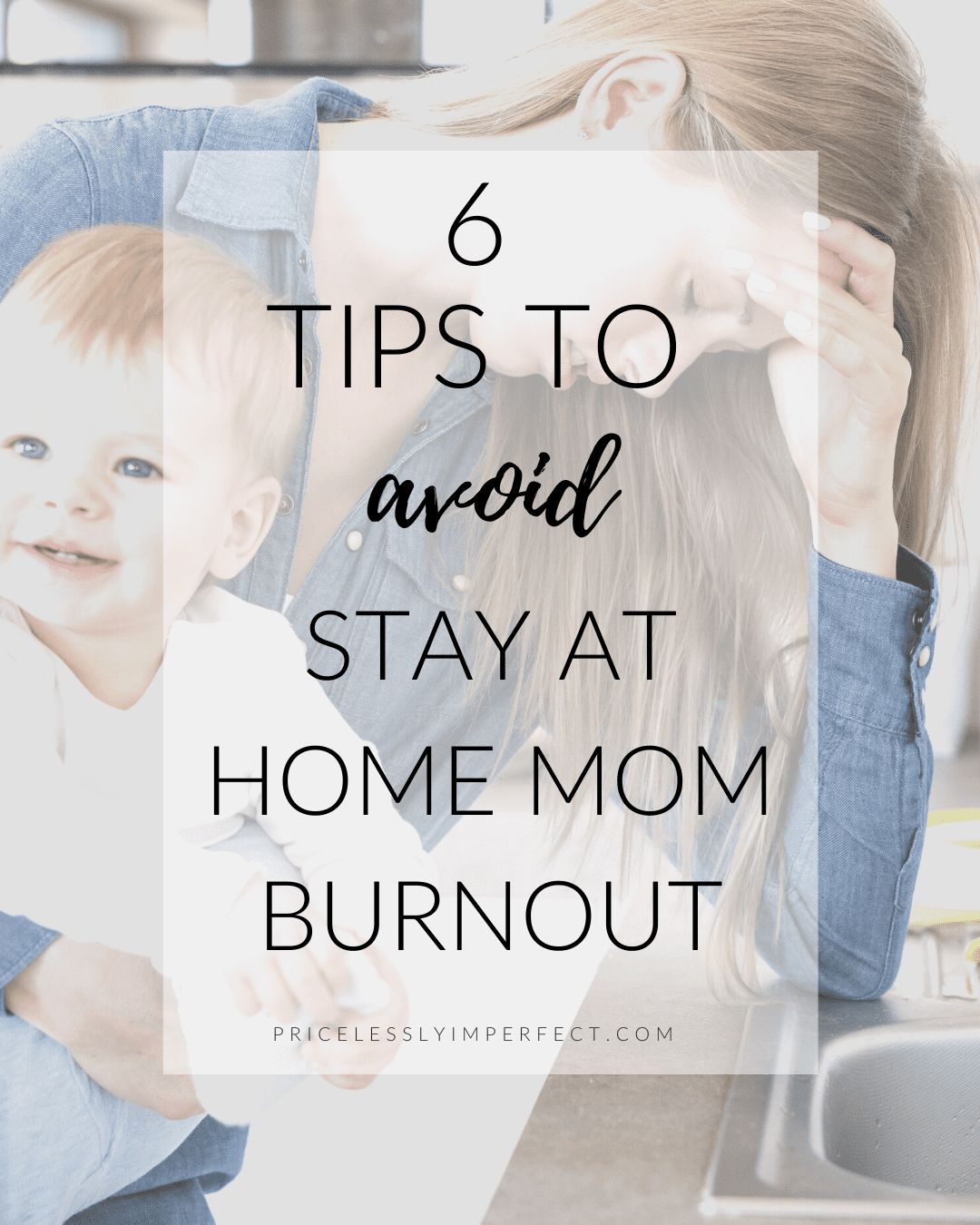 6 tips to avoid stay at home mom burnout