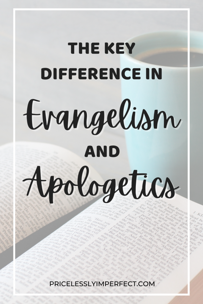 learn the key differences between evangelism and apologetics and why you need both as a Christian
